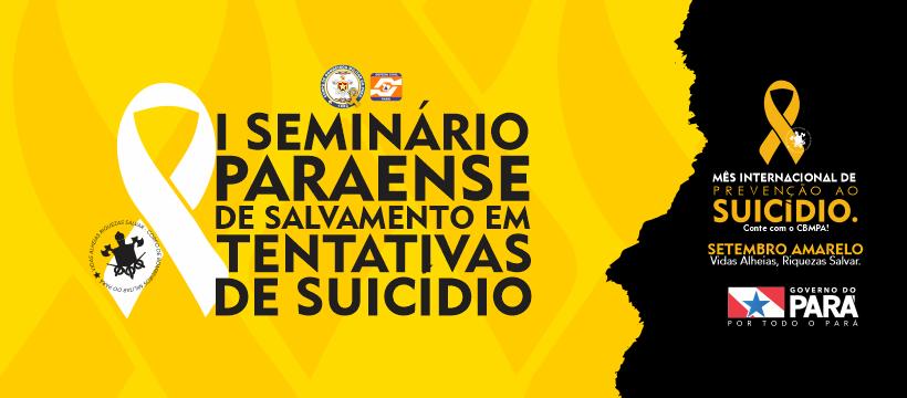 I SEMINÁRIO PARAENSE DE SALVAMENTO EM TENTATIVAS DE SUICÍDIO