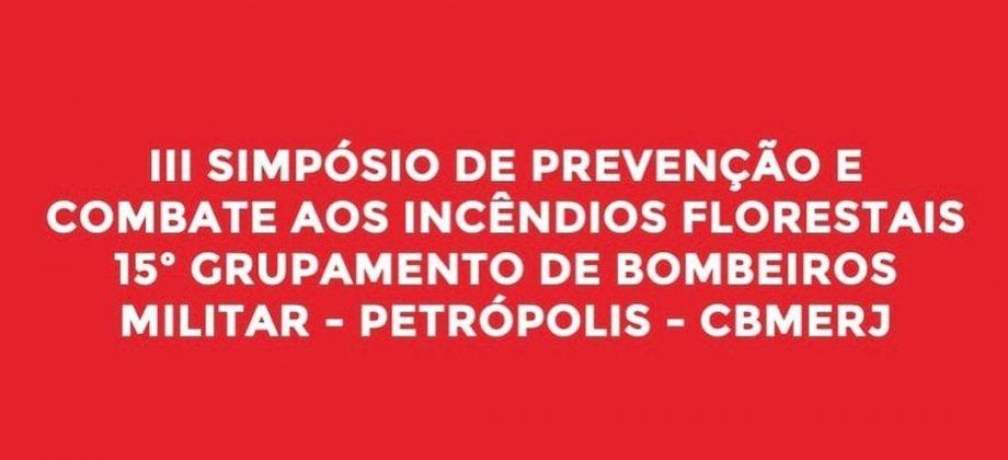 III SIMPÓSIO DE PREVENÇÃO E COMBATE AOS INCÊNDIOS FLORESTAIS – III SPCIF, divulga a chamada de trabalhos para o evento