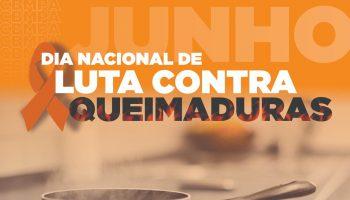 #JUNHO LARANJA: DIA DE LUTA CONTRA QUEIMADURAS