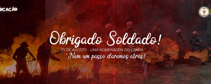 25 DE AGOSTO: DIA DO SOLDADO