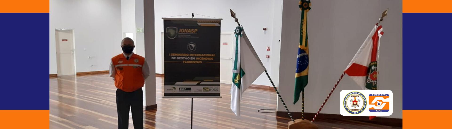 CEL Pinheiro participa do  I Seminário Internacional de Gestão em Incêndios Florestais